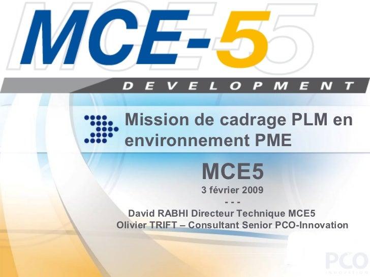 Mission de cadrage d'un projet PLM chez MCE5