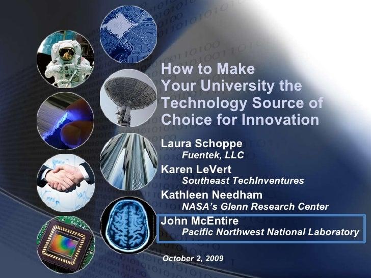 October 2, 2009 Laura Schoppe  Fuentek, LLC Karen LeVert  Southeast TechInventures Kathleen Needham  NASA's Glenn Research...