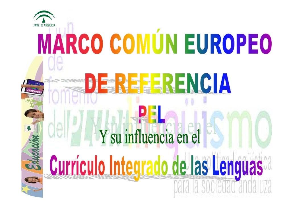Política Lingüística: fines y objetivos   Mejorar el conocimiento        Adoptar una acción común  mutuo de las lenguas   ...