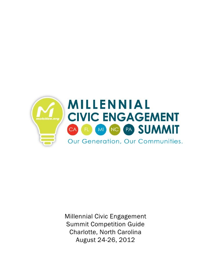 Millennial Civic EngagementSummit Competition Guide Charlotte, North Carolina    August 24-26, 2012