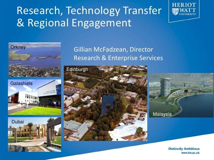 Research, Technology Transfer  & Regional EngagementOrkney                Gillian McFadzean, Director                Resea...