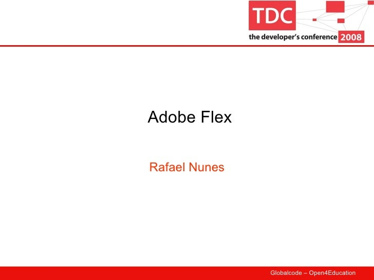 Adobe Flex Rafael Nunes