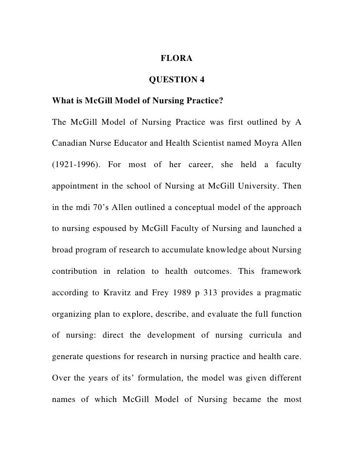 mcgill model of nursing Unit 6 - the mcgill model of nursing unit 7 - orem's general theory of  nursing unit 8 - myra levine's conservation model of nursing.