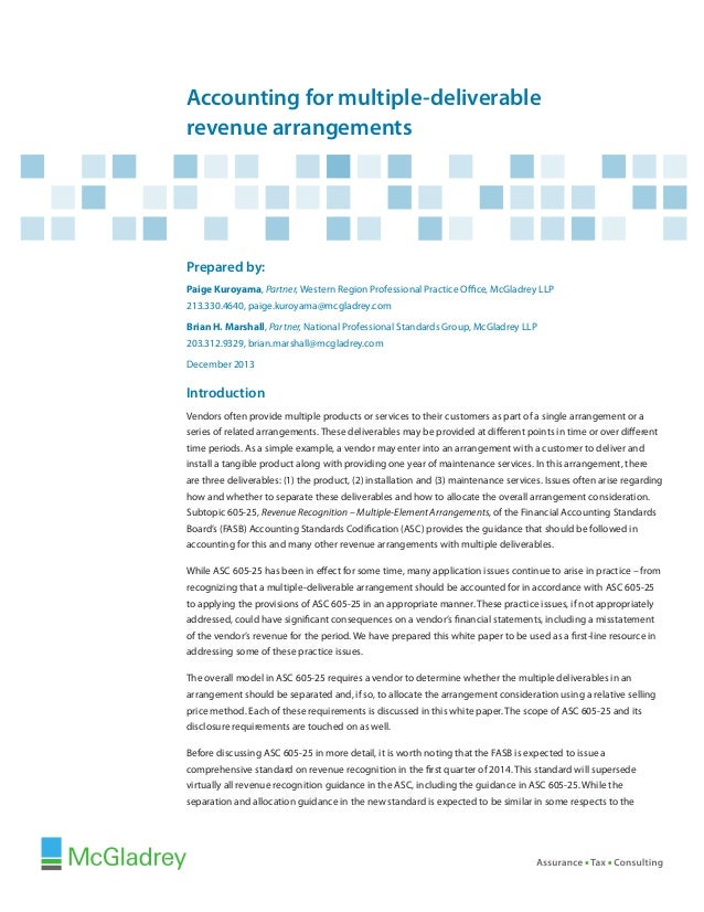 Accounting for multiple-deliverable revenue arrangements  Prepared by: Paige Kuroyama, Partner, Western Region Professiona...