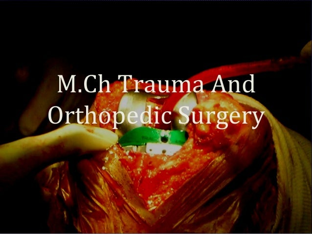 M.Ch Trauma And Orthopedic Surgery