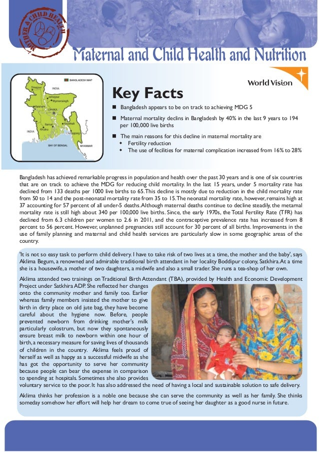 HER & OT  TH AL  ILD HE CH  Maternal and Child Health and Nutrition  M  Key Facts Bangladesh appears to be on track to ach...