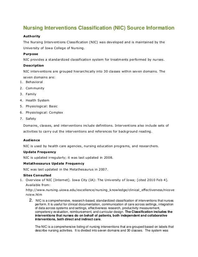 Nursing Interventions Classification (NIC) Source Information  Authority  The Nursing Interventions Classification (NIC) w...