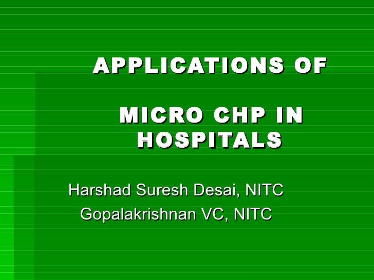 APPLICATIONS OF MICRO CHP IN HOSPITALS