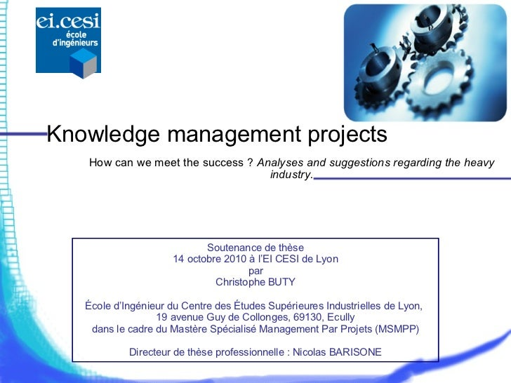 knowledge management in education thesis V abstract the thesis is about knowledge management in education: how to create quality knowledge through the e-learning environment which is positively related to.