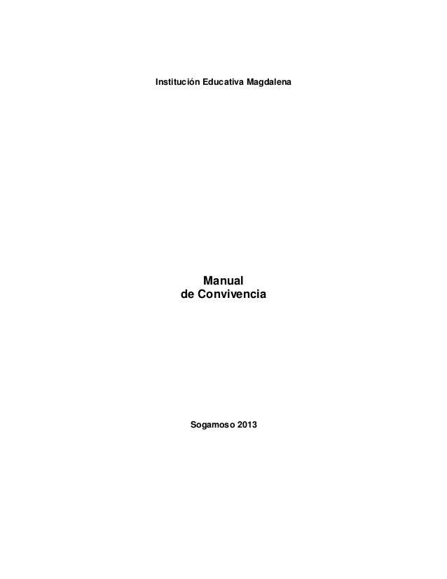 Institución Educativa MagdalenaManualde ConvivenciaSogamoso 2013