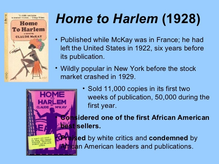 claude mc kays harlem shadows essay Claude mckay: home to harlem essays claude mckay was a born in 1890 in jamaican the novelist and poet was well educated having studied at both tuskegee university.