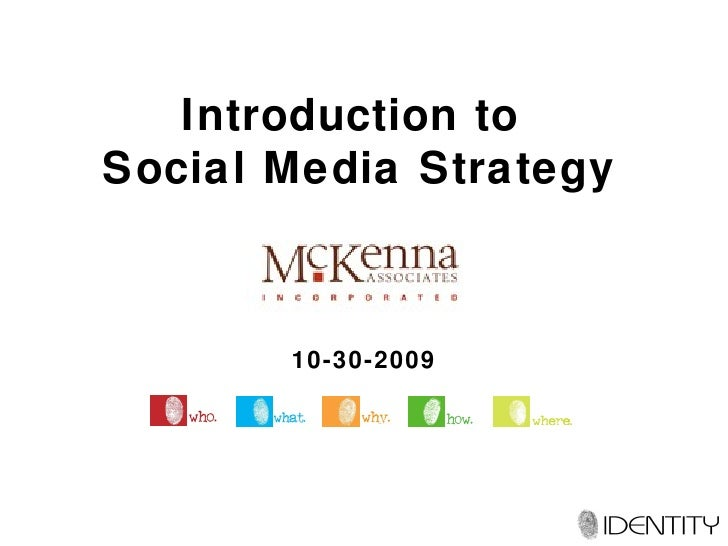 Introduction to  Social Media Strategy 10-30-2009