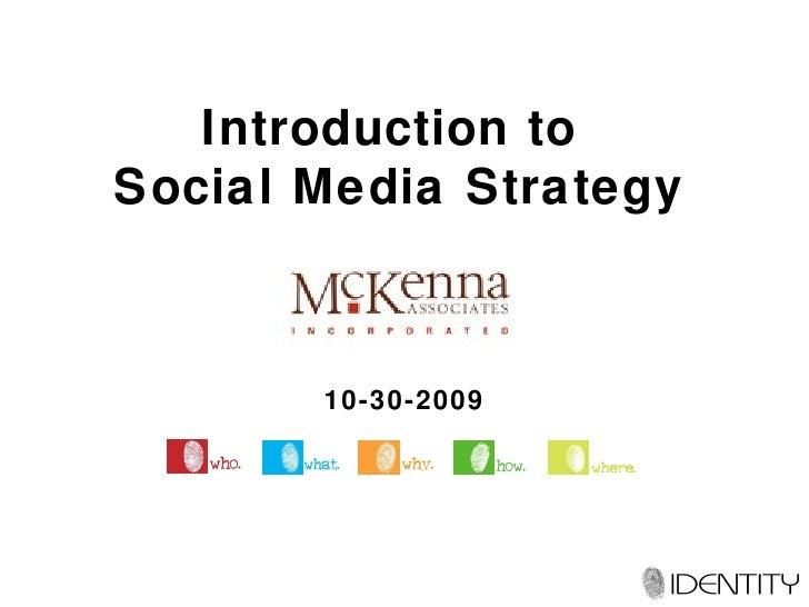 Social Media Strategy Presentation for McKenna Associates