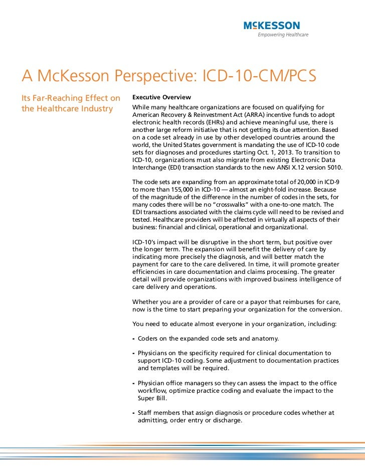 A McKesson Perspective: ICD-10-CM/PCSIts Far-Reaching Effect on   Executive Overviewthe Healthcare Industry      While man...