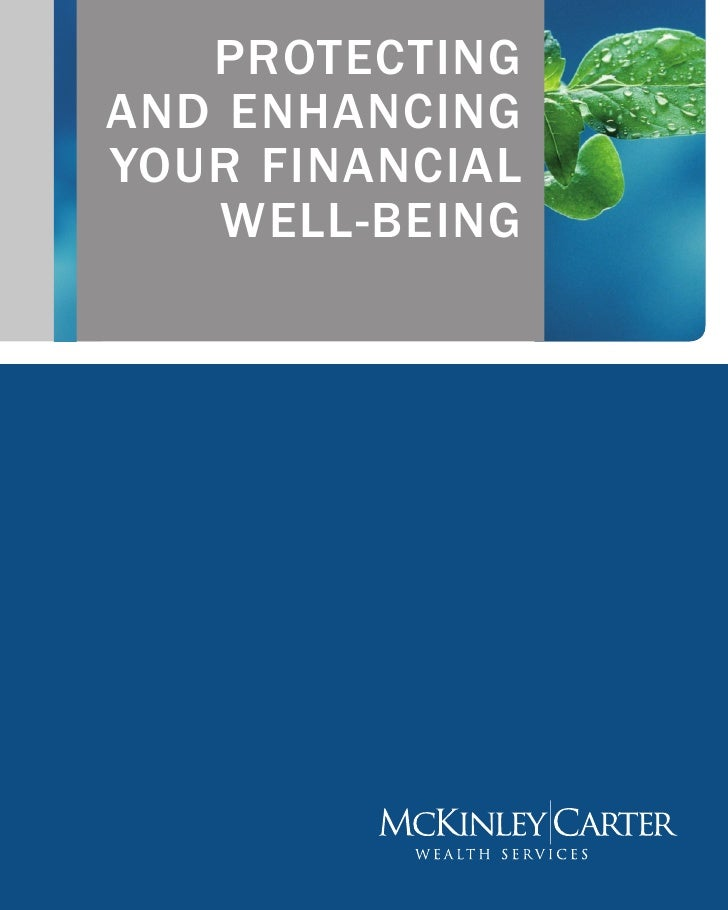 protecting and enhancing your financial     well-being