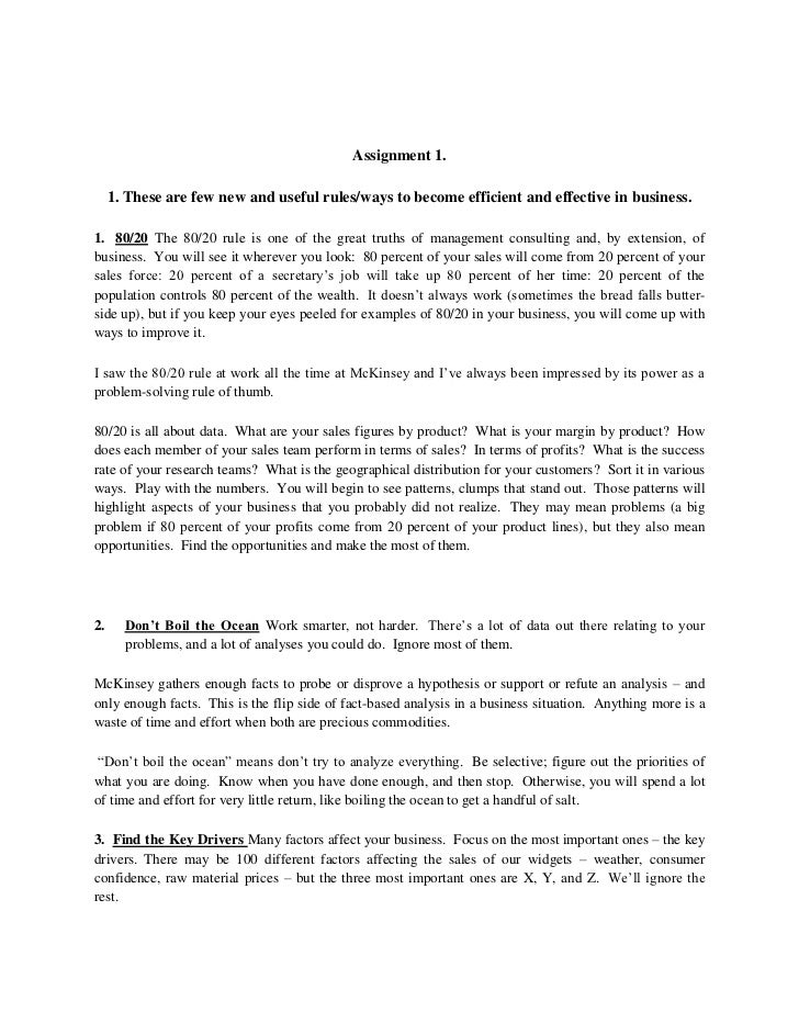 Assignment 1.     1. These are few new and useful rules/ways to become efficient and effective in business.1. 80/20 The 80...