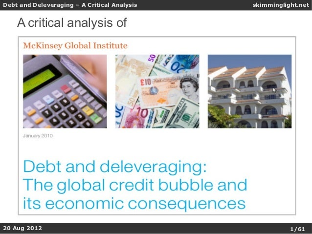 Debt and Deleveraging – A Critical Analysis   skimminglight.net    A critical analysis of20 okt 2012   Aug 2012           ...