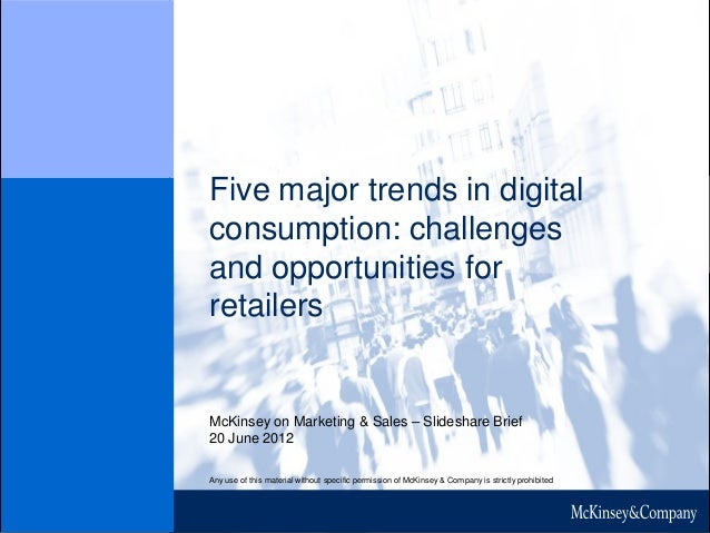 McKinsey on Marketing & Sales – Slideshare Brief 20 June 2012 Any use of this material without specific permission of McKi...