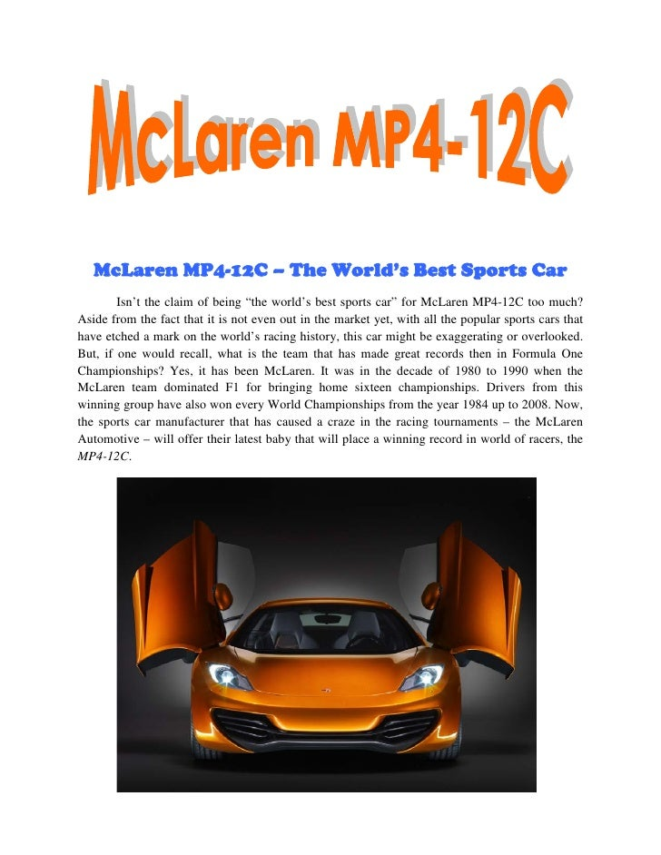 "McLaren MP4-12C – The World's Best Sports Car        Isn't the claim of being ""the world's best sports car"" for McLaren MP..."