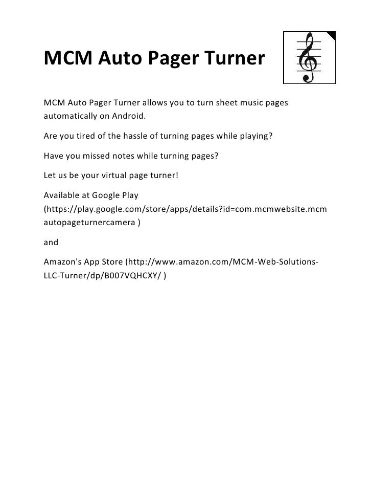 MCM Auto Pager TurnerMCM Auto Pager Turner allows you to turn sheet music pagesautomatically on Android.Are you tired of t...