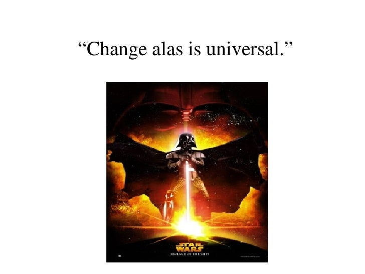 """ Change alas is universal."""
