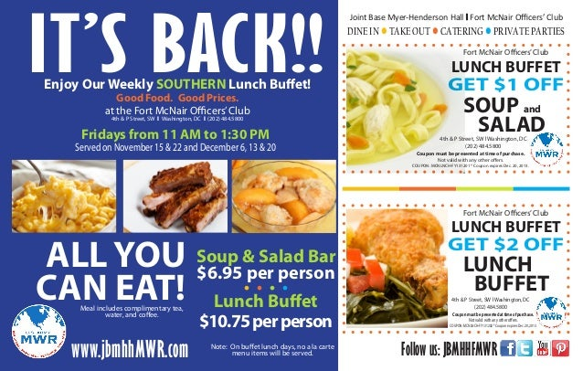 IT'S BACK!! Enjoy Our Weekly SOUTHERN Lunch Buffet! Good Food. Good Prices. at the Fort McNair Officers' Club 4th & P Stre...