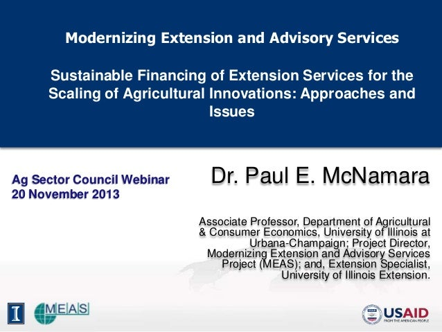 Modernizing Extension and Advisory Services Sustainable Financing of Extension Services for the Scaling of Agricultural In...
