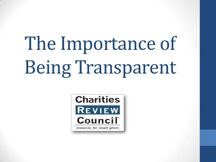 The Importance of Being Transparent<br />