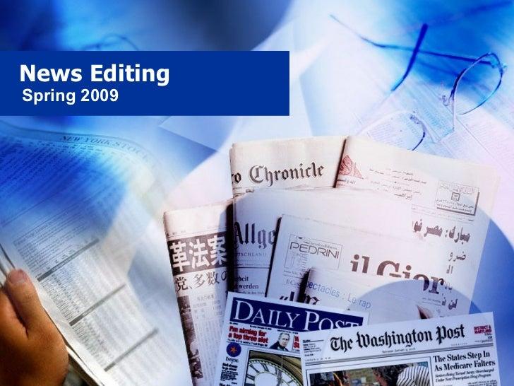 News Editing Spring 2009