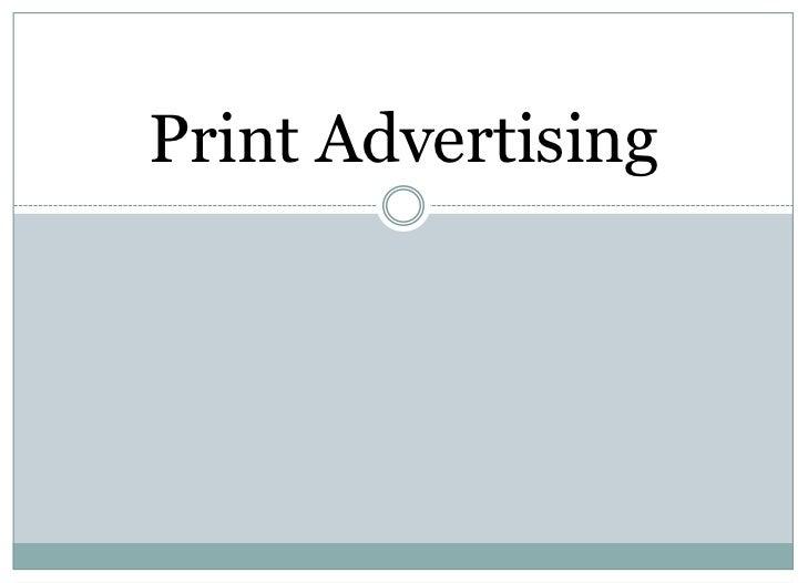 Print Advertising<br />