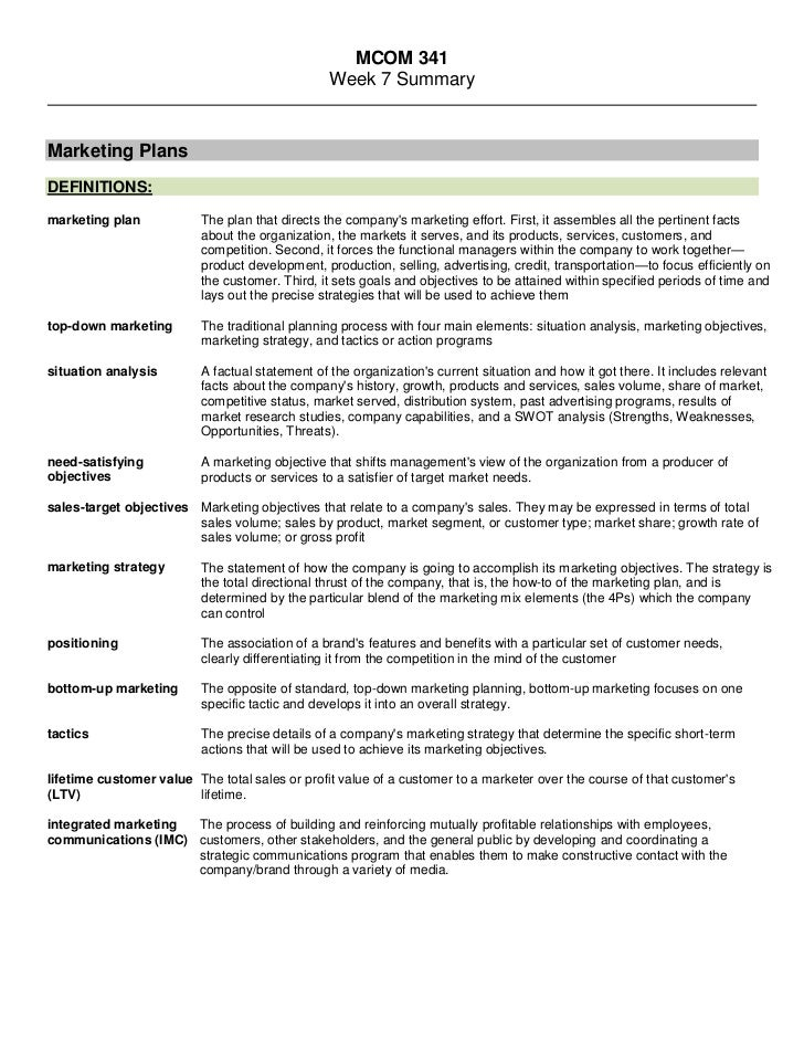 MCOM 341<br />Week 7 Summary<br />Marketing Plans<br />DEFINITIONS:<br />marketing planThe plan that directs the company...