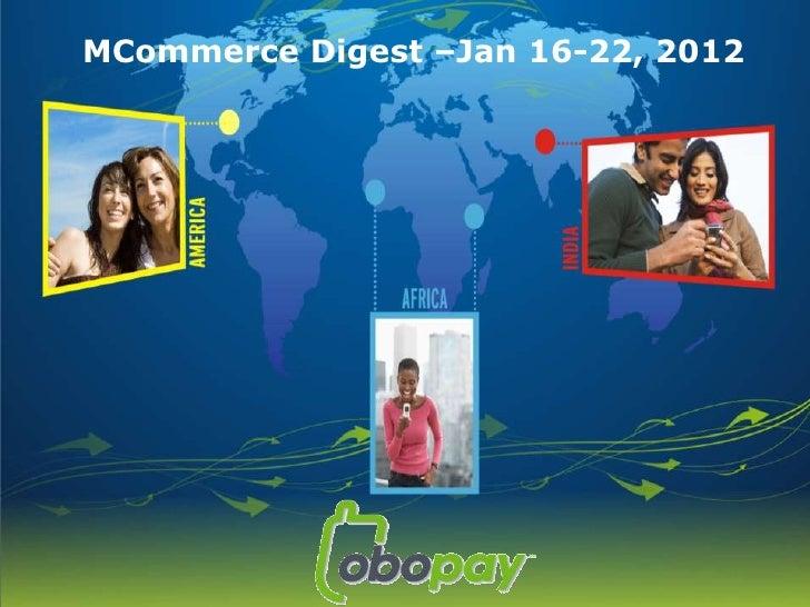 MCommerce Digest –Jan 16-22, 2012