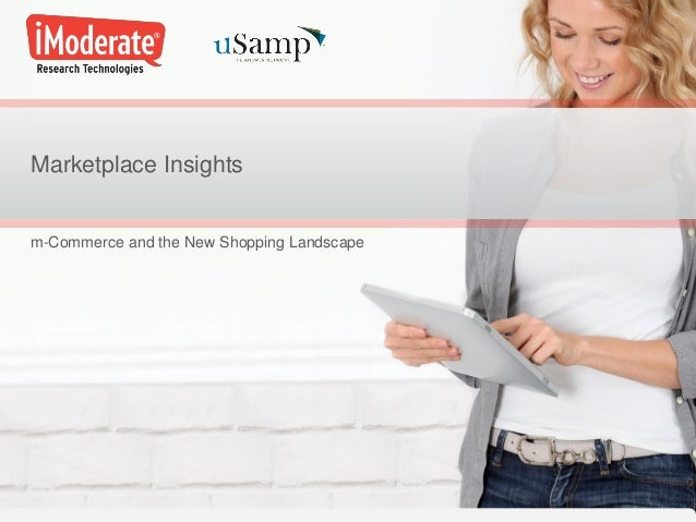 Marketplace Insights m-Commerce and the New Shopping Landscape