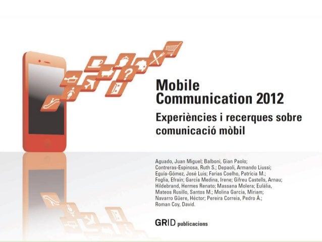 ¡Descarga la presentación entera! To download the Presentation 1. Click @ http://mandomando.com/2012/04/20/mobile-communic...