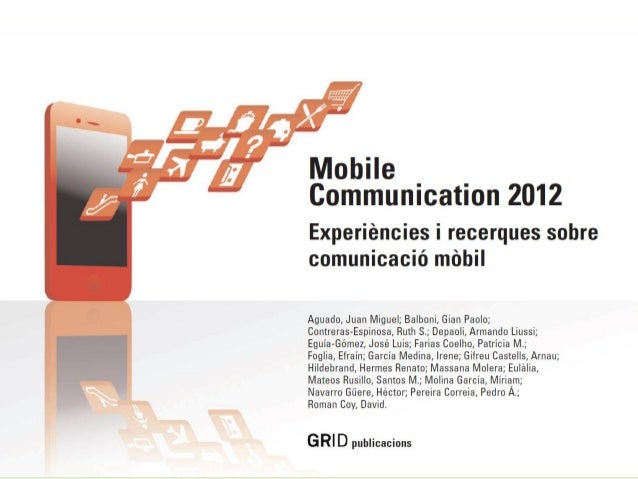 ¡Descarga la presentación entera! To download the Presentation 1. Click @ http://mandomando.com/2012/04/20/mobile-communic...