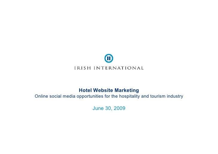 Hotel Website Marketing Online social media opportunities for the hospitality and tourism industry
