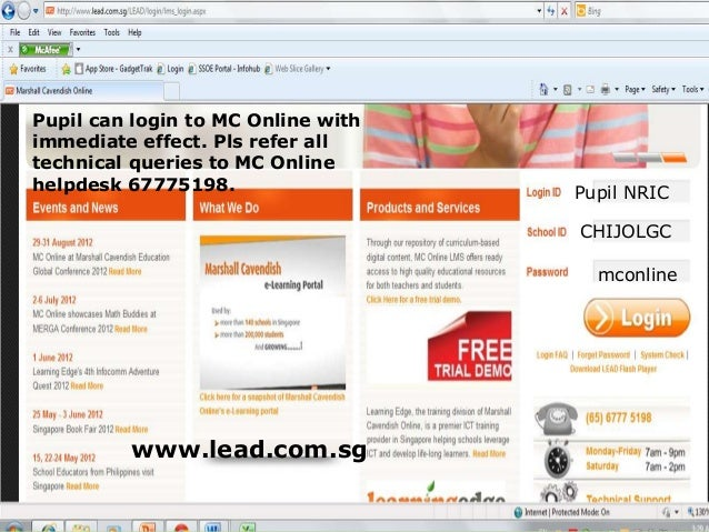Pupil can login to MC Online withimmediate effect. Pls refer alltechnical queries to MC Onlinehelpdesk 67775198.          ...