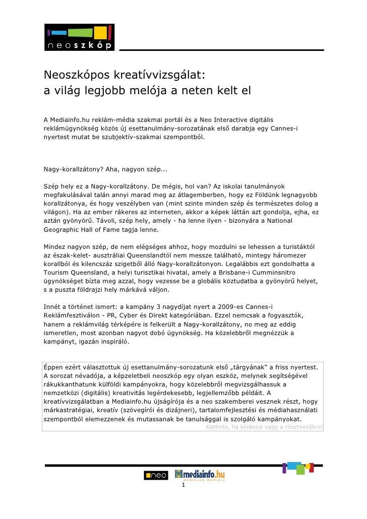 Neoszkópos kreatívvizsgálat: a világ legjobb melója a neten kelt el  A Mediainfo.hu reklám-média szakmai portál és a N...