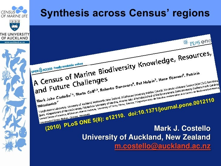 Synthesis across Census' regions (2010)  PLoS ONE 5(8): e12110.  doi:10.1371/journal.pone.0012110 Mark J. Costello  Univer...