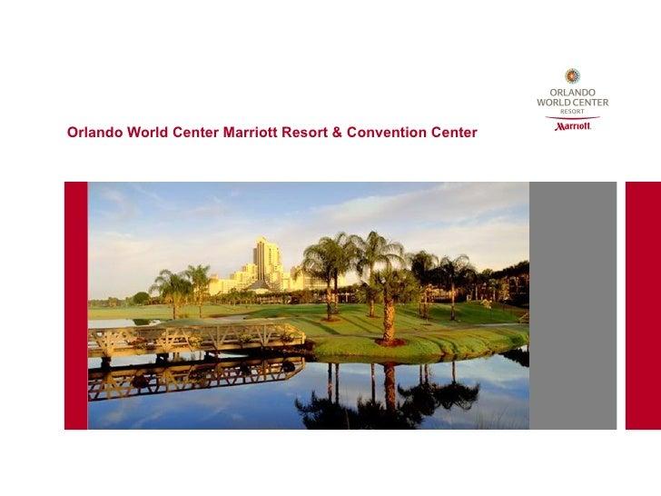 Orlando World Center Marriott Resort & Convention Center
