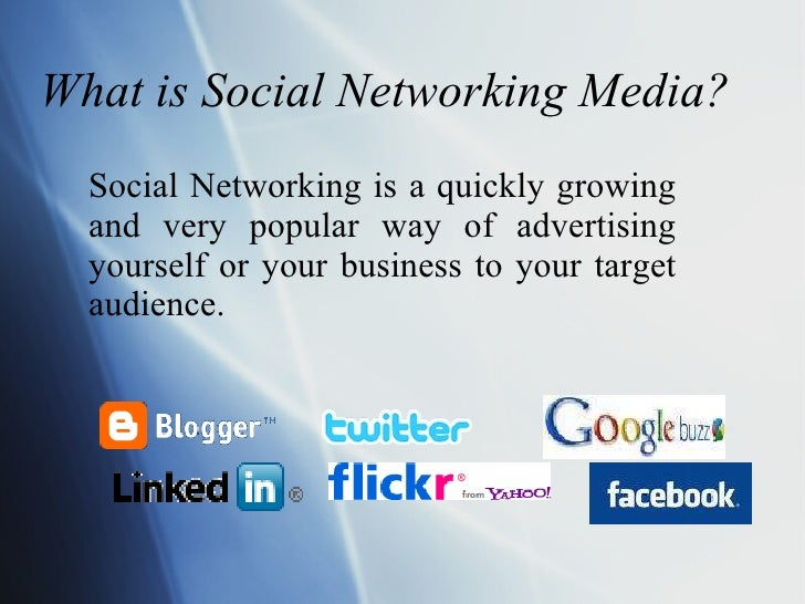 What is Social Networking Media? Social Networking is a quickly growing and very popular way of advertising yourself or yo...