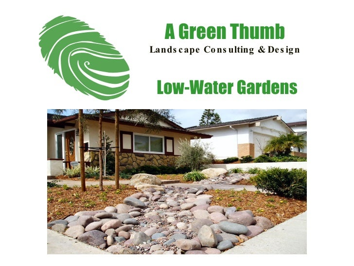 Low-Water Gardens A Green Thumb Landscape Consulting & Design