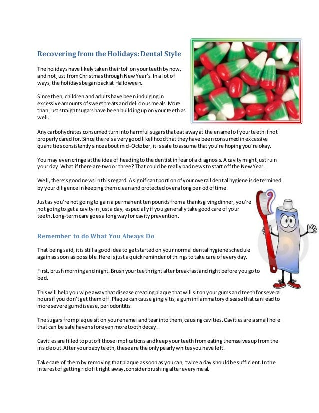 Recovering from the Holidays: Dental Style The holidays have likely taken their toll on your teeth by now, and not just fr...