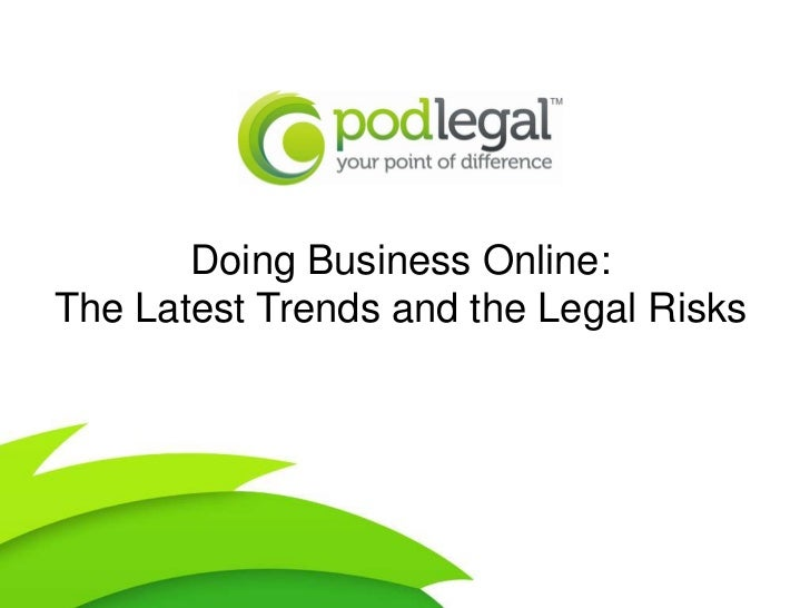 Doing Business Online: The Latest Trends and the Legal Risks 09.08.2011
