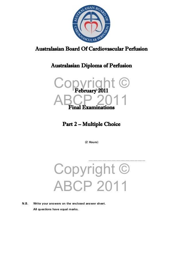 Copyright © ABCP 2011 Copyright © ABCP 2011 Australasian Board Of Cardiovascular Perfusion Australasian Diploma of Perfusi...