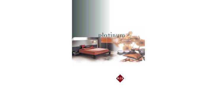 Platinum       notte)       collezione
