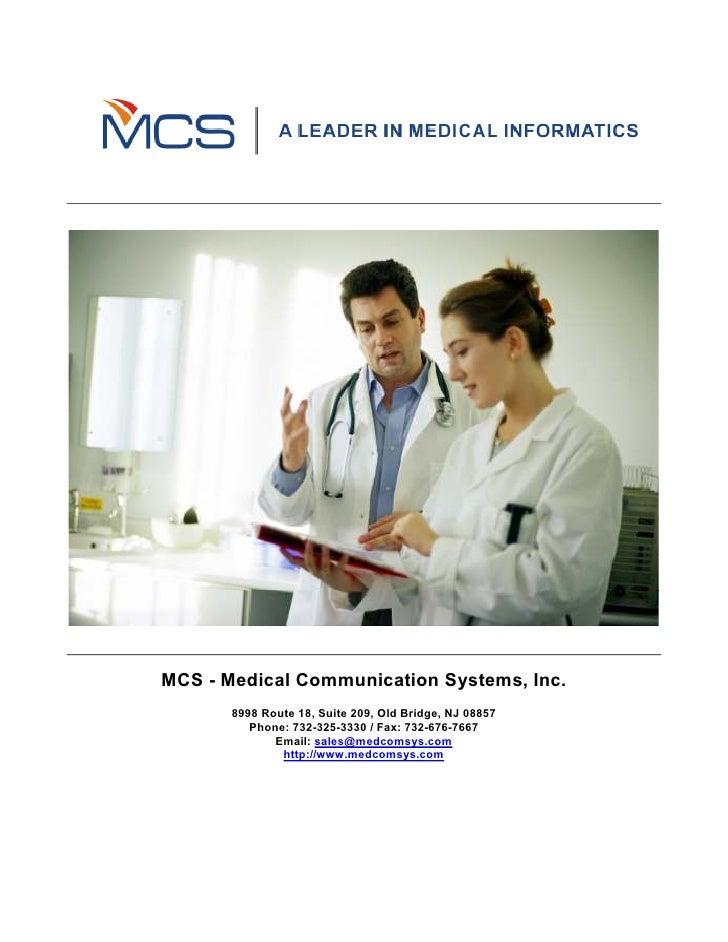 MCS - Medical Communication Systems, Inc.        8998 Route 18, Suite 209, Old Bridge, NJ 08857           Phone: 732-325-3...
