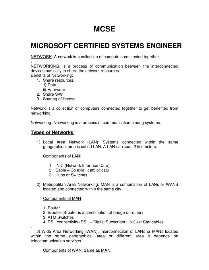 MCSEMICROSOFT CERTIFIED SYSTEMS ENGINEERNETWORK: A network is a collection of computers connected together..NETWORKING: is...