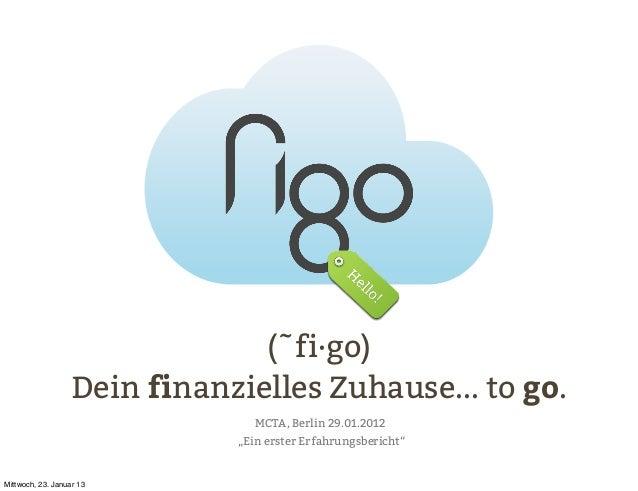 Kapitel                                (˜fi·go)                   Dein finanzielles Zuhause... to go.                     ...