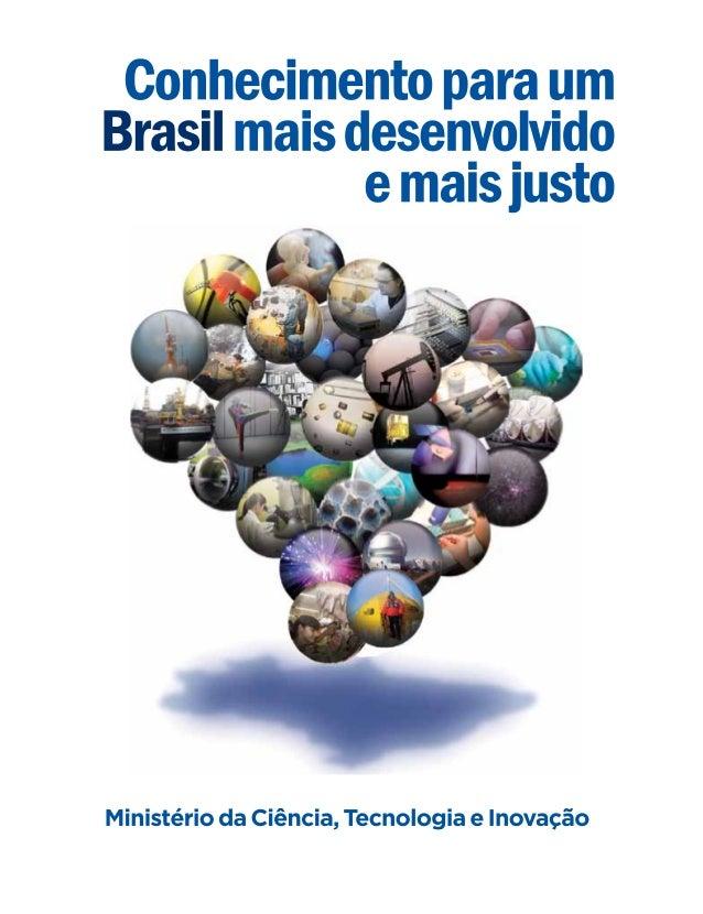 B823 Brasil. Ministério da Ciência, Tecnologia e Inovação. Assessoria de Comunicação Ministério da Ciência, Tecnologia e ...